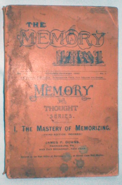 Image for The Mastery of Memorizing (Memory and Thought Series) Nov.-Dec., 1890
