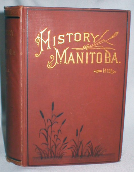 Image for Manitoba: History of Its Early Settlement, Development, and Resources