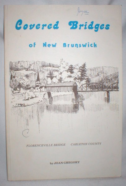 Image for Covered Bridges of New Brunswick