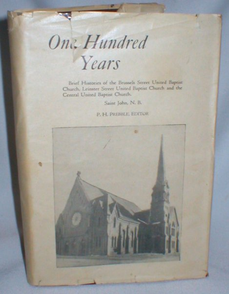 Image for The Central United Baptist Church; at Saint John, N.B. 1850-1950