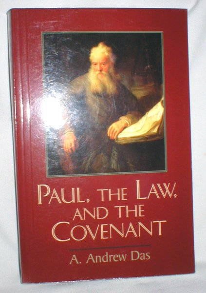 Image for Paul, the Law, and the Covenant