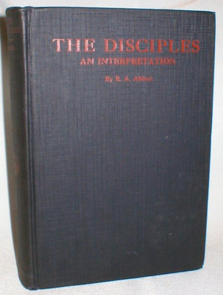 Image for The Disciples; An Interpretation (Disciples of Christ)