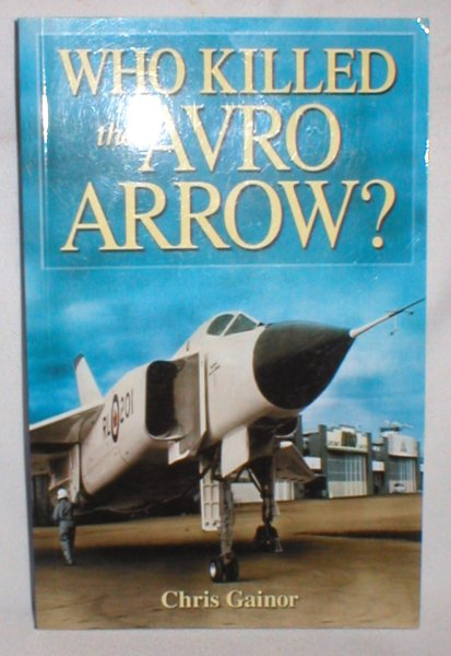 Image for Who Killed the Avro Arrow ?