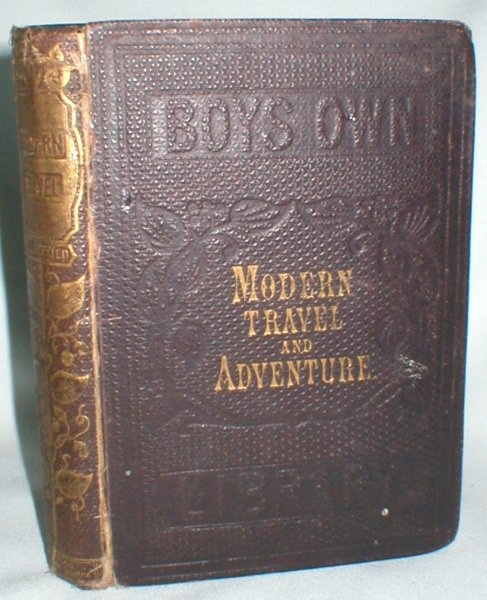 Image for The Boy's Book of Modern Travel and Adventure (Darton's Boys' Own Library)