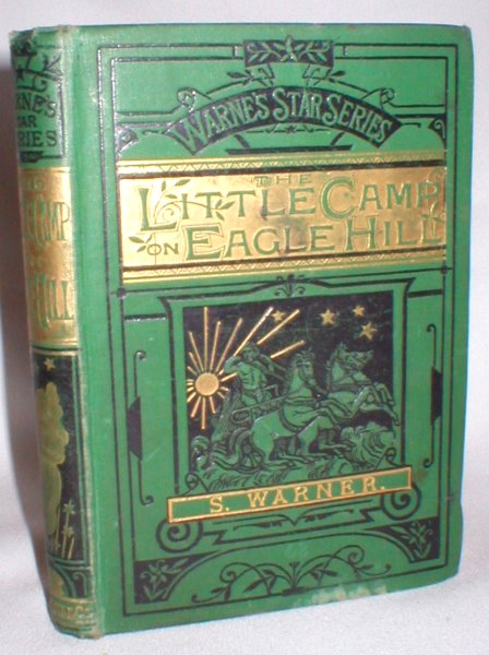 Image for The Little Camp on Eagle Hill (Warne's Star Series)