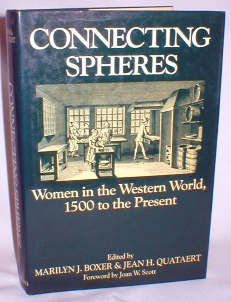 Image for Connecting Spheres; Women in the Western World, 1500 to the Present