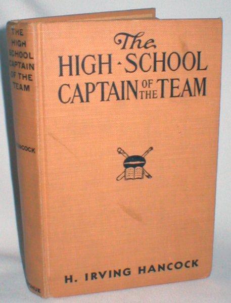 Image for The High School Captain of the Team; Or, Dick & Company Leading the Athletic Vanguard