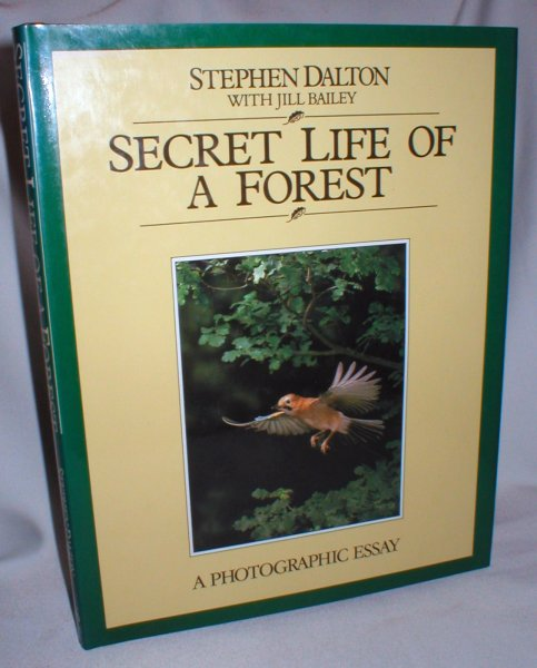 Image for Secret Life of a Forest; A Photographic Essay