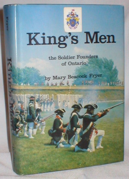 Image for King's Men; The Soldier Founders of Ontario