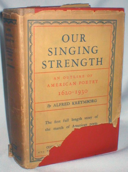 Image for Our Singing Strength; An Outline of American Poetry 1620-1930