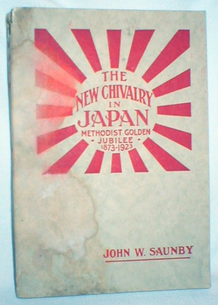Image for The New Chivalry in Japan; Methodist Golden Jubilee, 1873-1923