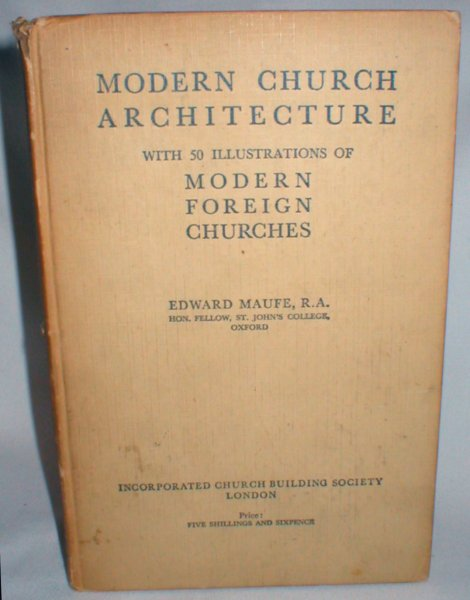 Image for Modern Church Architecture; with 50 Illustrations of Modern Foreign Churches