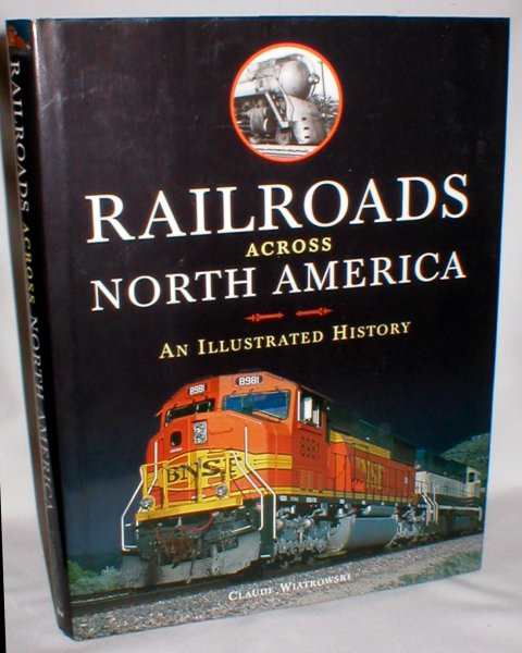 Image for Railroads Across North America; An Illustrated History