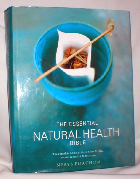 Image for The Essential Natural Health Bible