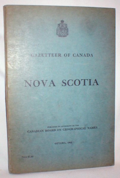 Image for Gazetteer of Canada; Nova Scotia (Cat. No. M69-1461)