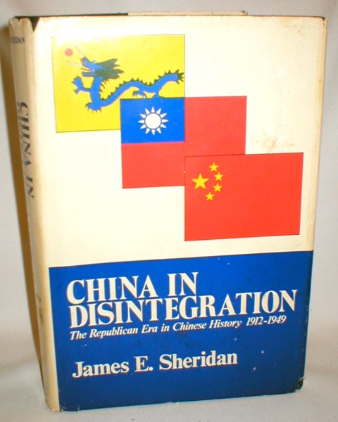 Image for China in Disintegration; The Republican Era in Chinese History 1912-1949