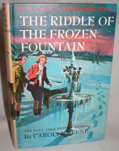Image for The Riddle of the Frozen Fountain (Dana Girls Mystery Stories #26)