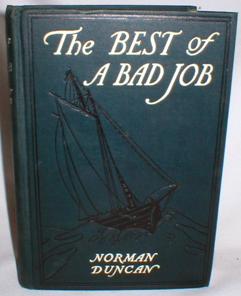 Image for The Best of a Bad Job; A Hearty Tale of the Sea