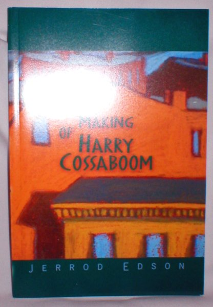 Image for The Making of Harry Cossaboom