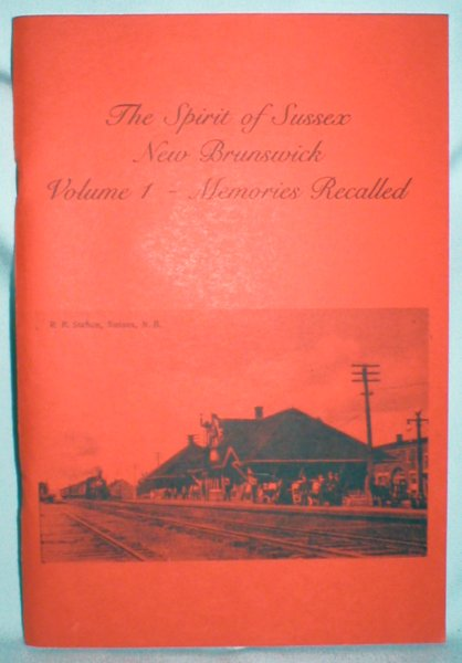 "Image for ""The Spirit of Sussex""; Volume One: Memories Recalled"
