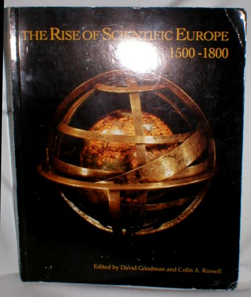 Image for The Rise of Scientific Europe 1500-1800