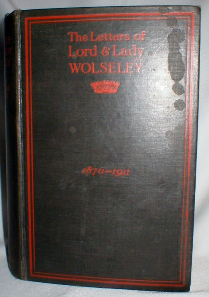 Image for The Letters of Lord and Lady Wolseley 1870-1911