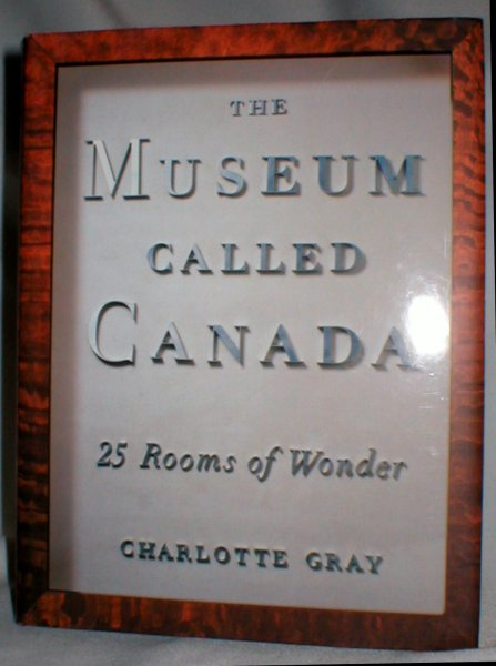 Image for The Museum Called Canada