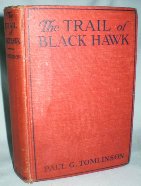 Image for The Trail of Black Hawk (Great Indian Chiefs Series)