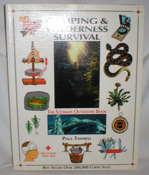 Image for Camping & Wilderness Survival; The Ultimate Outdoors Book