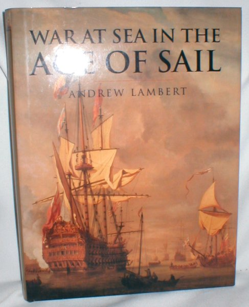 Image for War at Sea in the Age of Sail 1650-1850