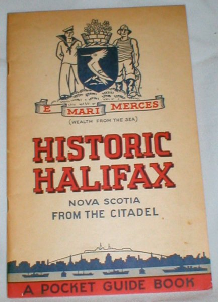 Image for A Pocket Guide Book of Historic Halifax, Nova Scotia, from the Citadel