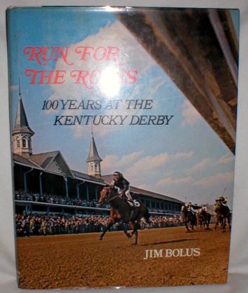 Image for Run for the Roses: 100 Years at the Kentucky Derby