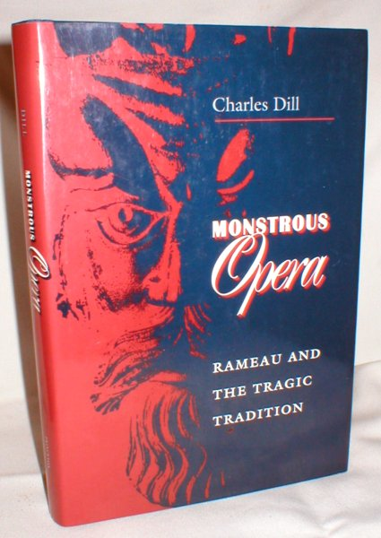 Image for Monstrous Opera; Rameau and the Tragic Tradition