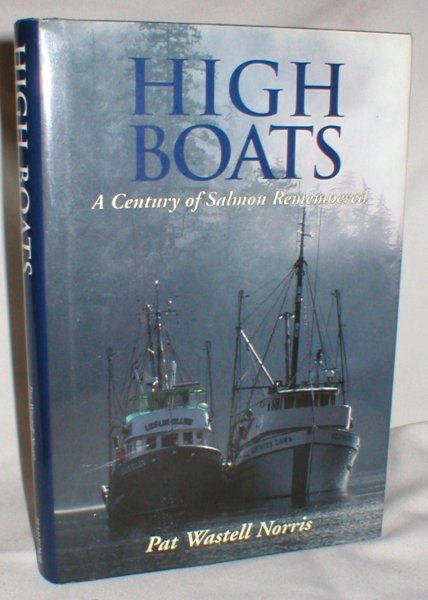Image for High Boats; A Century of Salmon Remembered