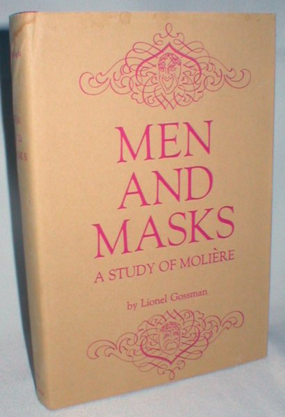 Image for Men and Masks; A Study of Moliere