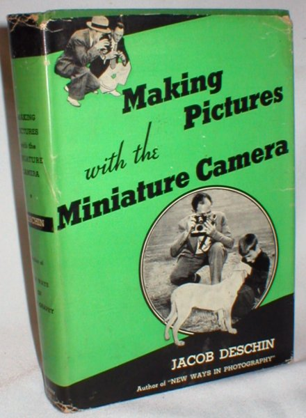 Image for Making Pictures with the Miniature Camera; A Working Manual