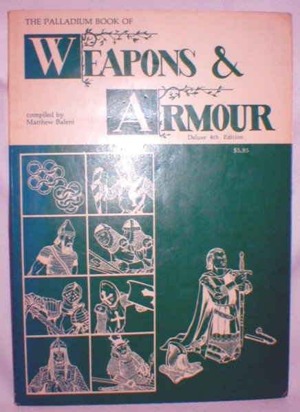 Image for The Palladium Book of Weapons and Armour