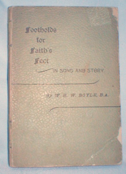 Image for Footholds for Faith's Feet; In Song and Story