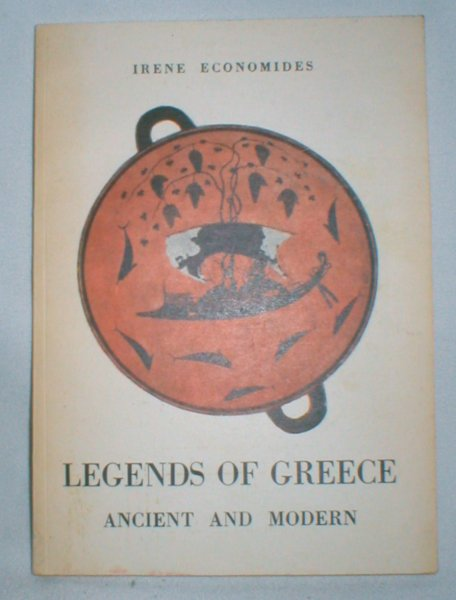 Image for Legends of Greece Ancient and Modern