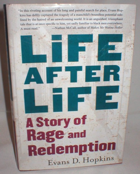Image for Life After Life; A Story of Rage and Redemption