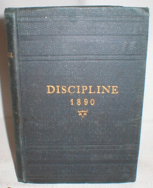 Image for The Doctrine and Discipline of The Methodist Church 1890