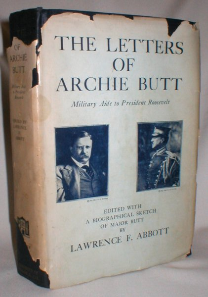 Image for The Letters of Archie Butt, Personal Aide to President Roosevelt