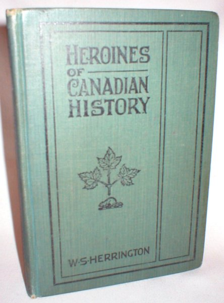 Image for Heroines of Canadian History