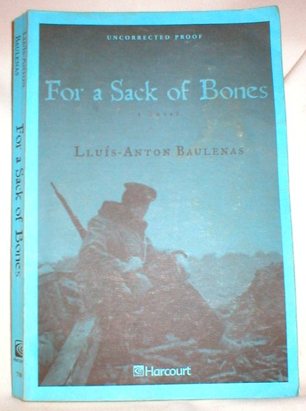Image for For a Sack of Bones (Uncorrected Proof)