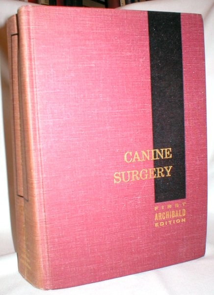 Image for Canine Surgery; A Text and Reference Work
