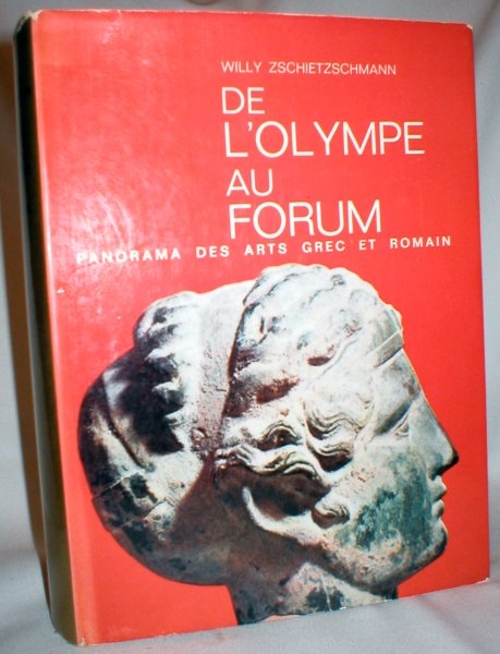 Image for De L'Olympe Au Forum; Panorama Des Arts Grec et Romain