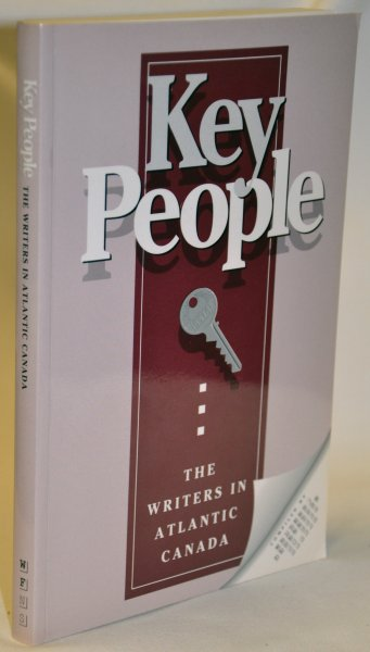 Image for Key People; Writers in Atlantic Canada