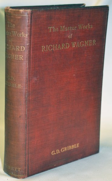 Image for The Master Works of Richard Wagner