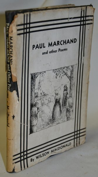 Image for Paul Marchand and Other Poems By Wilson MacDonald (Signed)