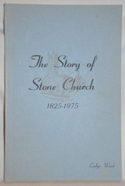 Image for The Story of Stone Church 1825-1975